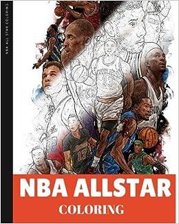 Amazon.com: Nba Allstar Coloring Book: Basketball coloring for Adult ...