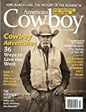 American Cowboy June July 2016 Magazine COWBOY ADVENTURES: 36 WAYS TO LIVE THE WEST