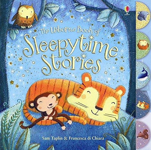 The Usborne Book of Sleepytime Stories. Sam Taplin & Francesca Di Chiara