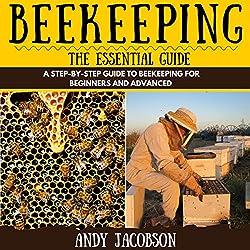Beekeeping: The Essential Guide