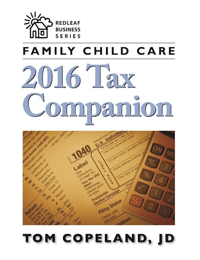 Family Child Care 2016 Tax Companion