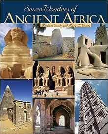 Amazon Com Seven Wonders Of Ancient Africa 9780822575719 Woods