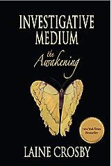 Investigative Medium - the Awakening Kindle Edition