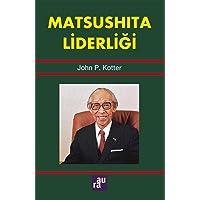 Matsushita Liderliği