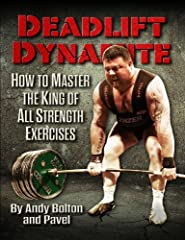 How to Build Supreme StrengthMassive Muscle and Explosive Power—Faster, More Effectively and More SafelyA Progressive Program of Proven Methods for Getting Stronger and Bigger—The World Champion's Way…In Deadlift Dynamite you'll discover:    ...