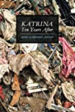 img - for Katrina Ten Years After (B&W) book / textbook / text book