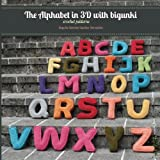 The Alphabet in 3D with bigunki.  Crochet patterns