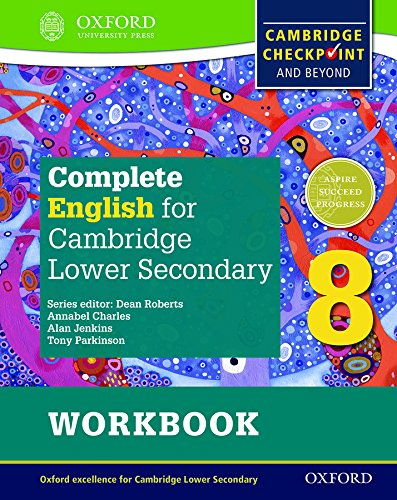Complete English for Cambridge Lower Secondary Student Workbook 8: For Cambridge Checkpoint and beyond (CIE Checkpoint) ebook