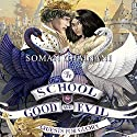 Quests for Glory: The School for Good and Evil, Book 4 Audiobook by Soman Chainani Narrated by Polly Lee