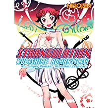 Strangulation - Kubishime Romanticist: Hitoshiki Zerozaki, No Longer Human