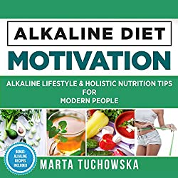 Alkaline Lifestyle and Holistic Nutrition Tips for Modern People