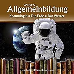 Kosmologie, Die Erde, Das Wetter (Reihe Allgemeinbildung)