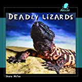 Deadly Lizards, Shane McFee, 1404237968