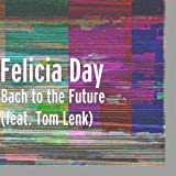 Bach to the Future (feat. Tom Lenk)