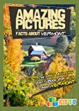 Amazing Pictures and Facts About Vermont: The Most Amazing Fact Book for Kids About Vermont  (Kid's U)
