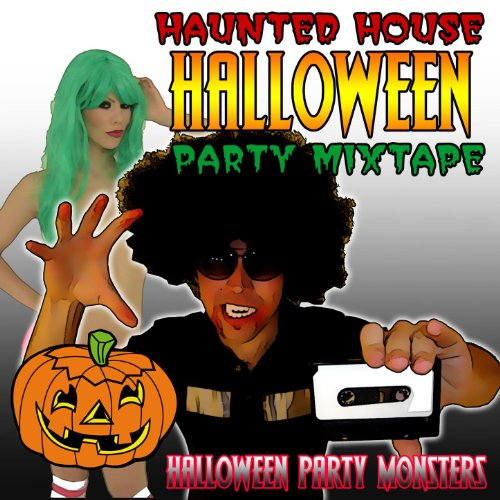Haunted House Halloween Party Mixtape [Clean] -