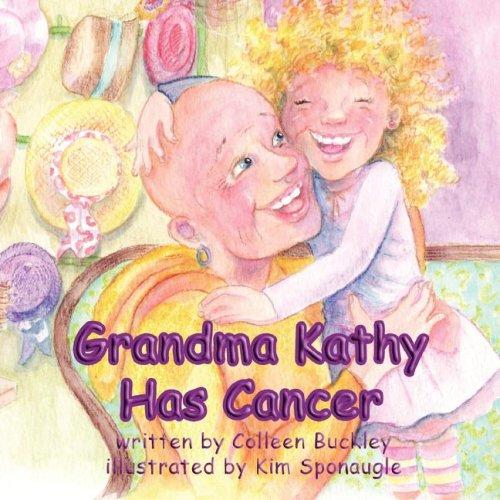 Grandma Kathy Has Cancer