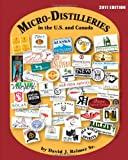 Micro-Distilleries in the US and Canada, David Reimer, 1934597430