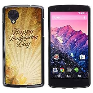 YOYO Slim PC / Aluminium Case Cover Armor Shell Portection //Christmas Holiday Happy Thanksgiving Day 1160 //LG Google Nexus 5