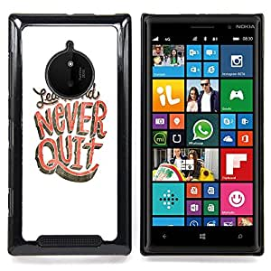 - Never Quit Learn Study White Pink - - Snap-On Rugged Hard Cover Case Funny HouseFOR Nokia Lumia 830