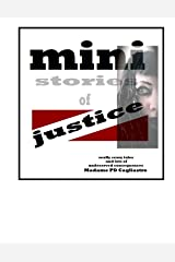 mini stories of justice, 7 really scary tales and lots of undeserved consequences Kindle Edition