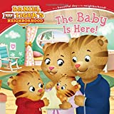 img - for The Baby Is Here! (Daniel Tiger's Neighborhood) book / textbook / text book