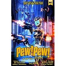 Pew! Pew! - A Fist Full of Pews!