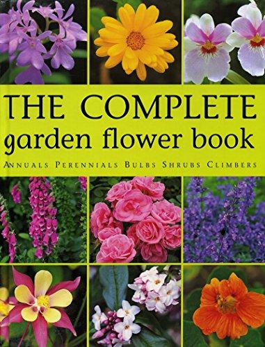 The Complete Garden Flower Book