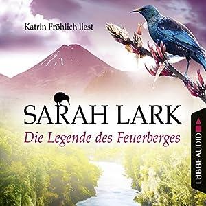 Die Legende des Feuerberges (Die Feuerblüten 3) Hörbuch