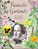 Fantastic Garlands, William Shakespeare, 0713710667