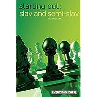 Slav and Semi-Slav (Starting Out - Everyman Chess)