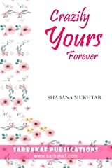 Crazily Yours Forever (Happily Ever After Book 2) Kindle Edition