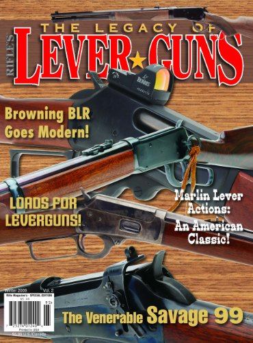 Rifle Magazine - The Legacy of Lever Guns - Winter 2009 (Volume 2)