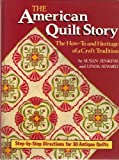 The American Quilt Story, Susan Jenkins and Linda Seward, 0878579923