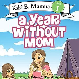 Kiki B. Mamus Audiobook