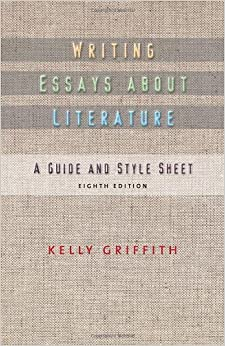 Writing Essays About Literature by Kelley Griffith (2010-01-25)