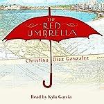 The Red Umbrella | Christina Diaz Gonzalez