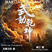 武动乾坤 11 - 武動乾坤 11 [Martial Universe 11] | 天蚕土豆 - 天蠶土豆 - Tiancantudou