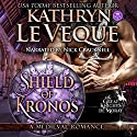 Shield of Kronos Audiobook by Kathryn Le Veque Narrated by Nick Cracknell