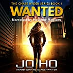 Wanted: The Chase Ryder Series, Book 1   Jo Ho