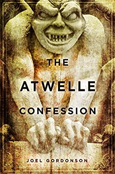 The Atwelle Confession by [Gordonson, Joel]
