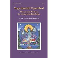 Yoga Kundali Upanishad: Theory and Practices for Awakening Kundalini: 4