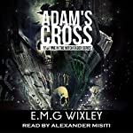 Adam's Cross: Witchfinder, Book 1 | E.M.G. Wixley
