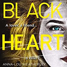 Black Heart: Detective Dan Riley, Book 1 Audiobook by Anna-Lou Weatherley Narrated by James Lailey
