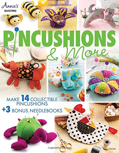 Pincushions & More (Annie's Qilting)
