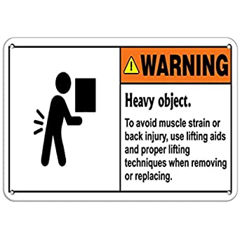 Warning Heavy Object Use Lifting Aids Avoid Muscle Strain