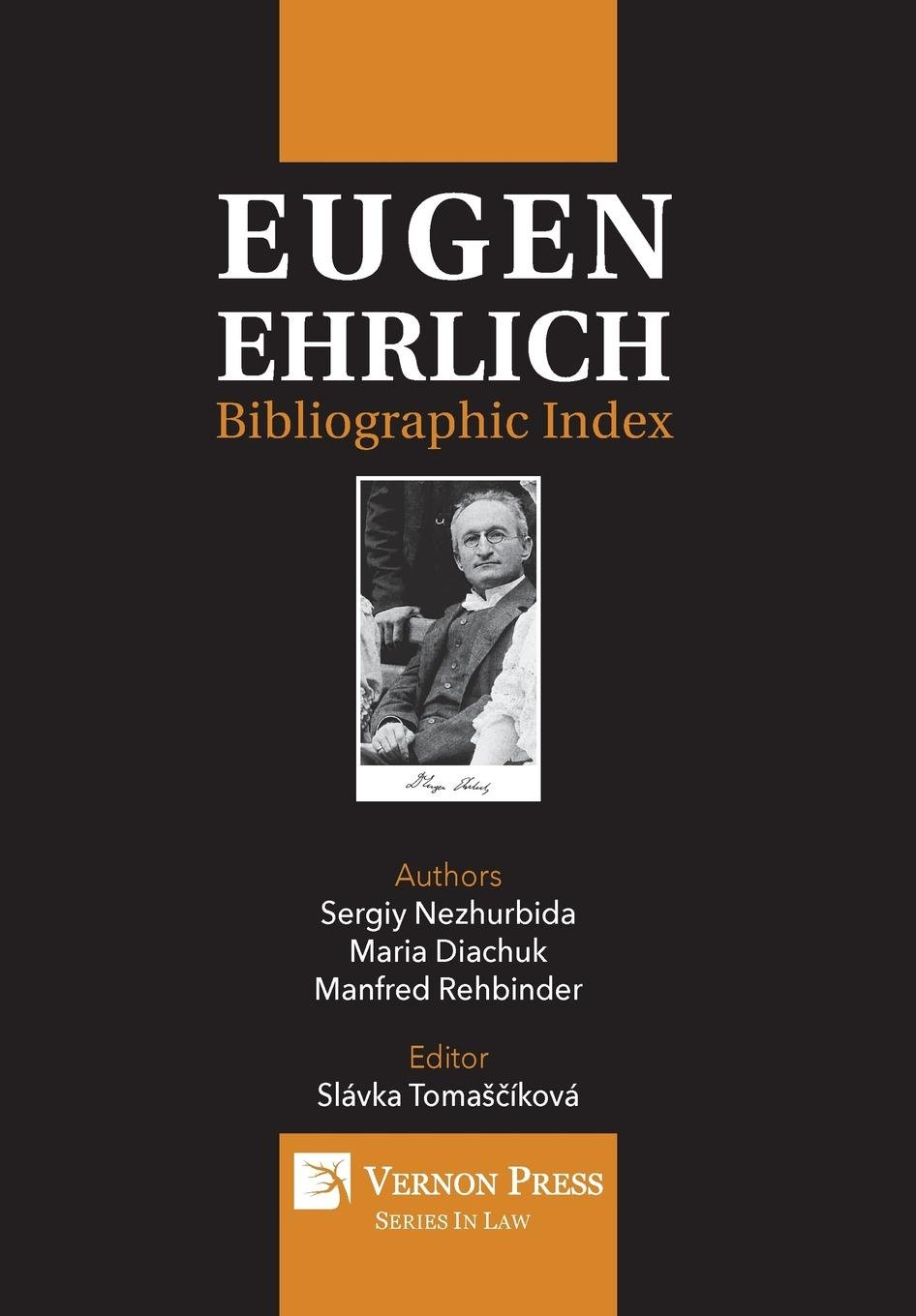 Eugen Ehrlich: Bibliographic Index (Series in Law): Sergiy