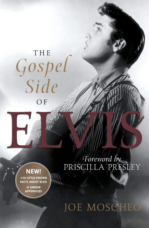 The Gospel Side of Elvis: Amazon.es: Moscheo, Joe, Presley ...