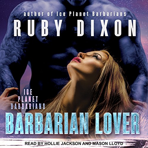 Barbarian Lover: Ice Planet Barbarians, Book 3 by Tantor Audio
