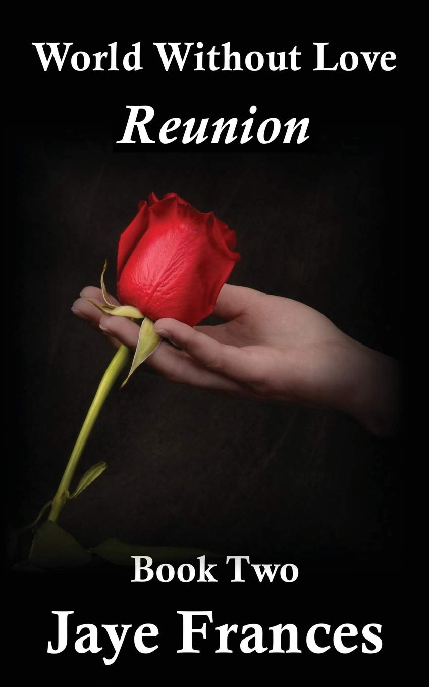 Reunion (World Without Love) (Volume 2) pdf epub